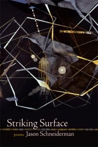 Striking Surface by Jason Schneiderman