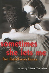 'Sometimes She Lets Me' ed. by Tristan Taormino