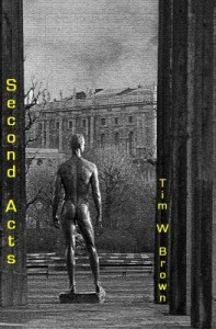 Second Acts by Tim Brown