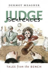Judge Sentences/Tales from the Bench