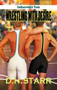 Wrestling With Desire D.H. Starr