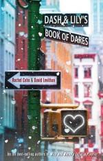 Dash & Lily's Book of Dares By Rachel Cohn; David Levithan