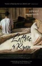 Letters to Ryan by Edward Steinhardt