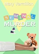Seminal Murder
