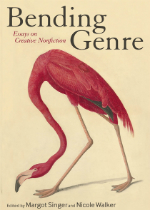'Bending Genre: Essays on Creative Nonfiction' Edited by Margot Singer and Nicole Walker image