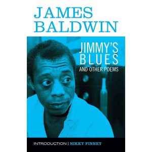 Read an Excerpt from James Baldwin's 'Jimmy's Blues and Other Poems' image