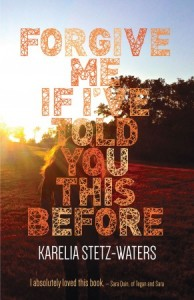 'Forgive Me If I've Told You This Before' by Karelia Stetz-Waters image