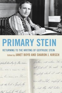 'Primary Stein: Returning to the Writing of Gertrude Stein' Edited by Janet Boyd and Sharon J. Kirsch image