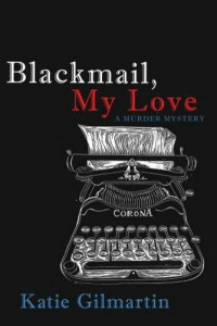 'Blackmail, My Love' by Katie Gilmartin image