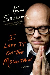 'I Left It on the Mountain'  by Kevin Sessums image