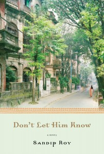 'Don't Let Him Know' by Sandip Roy image