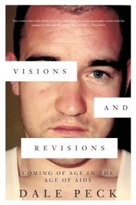 'Visions and Revisions: Coming of Age in the Age of AIDS' by Dale Peck image