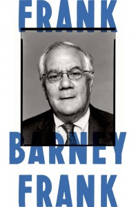 'Frank: A Life in Politics from the Great Society to Same-Sex Marriage'  by Barney Frank image