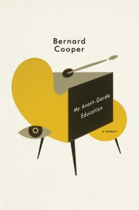 'My Avant-Garde Education: A Memoir' by Bernard Cooper image