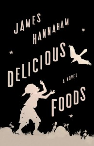 'Delicious Foods' by James Hannaham image