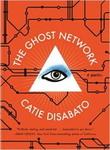 'The Ghost Network' by Catie Disabato image