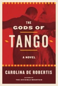'The Gods of Tango' by Carolina De Robertis image
