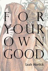 'For Your Own Good' by Leah Horlick image