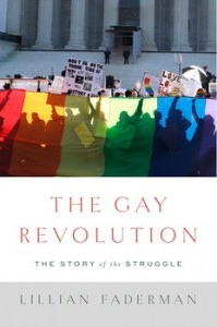 'The Gay Revolution: The Story of the Struggle' by Lillian Faderman image