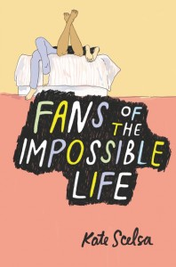 'Fans of the Impossible Life' by Kate Scelsa image