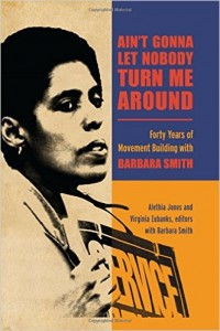 'Ain't Gonna Let Nobody Turn Me Around: Forty Years of Movement Building with Barbara Smith' by Alethia Jones and Virginia Eubanks with Barbara Smith image
