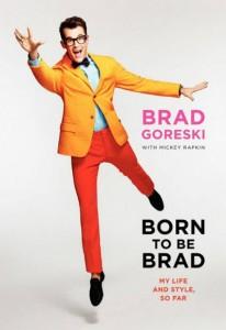 The Q Factor: 'Born to Be Brad' by Brad Goreski with Mickey Rapkin image