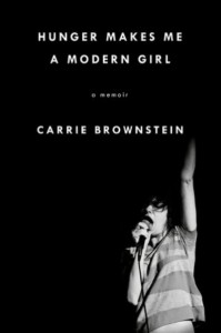 'Hunger Makes Me A Modern Girl' by Carrie Brownstein image