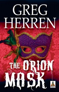Blacklight: Greg Herren's 'Orion Mask': An Engrossing Romantic Mystery Connects Place to Character image