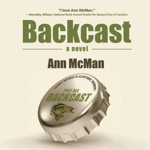 Read an Excerpt from Ann McMan's New Novel 'Backcast' image