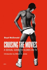 'Cruising the Movies: A Sexual Guide to the Oldies on TV'  by Boyd McDonald image