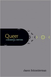 'Queer: A Reader for Writers' Edited by Jason Schneiderman image