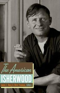 'The American Isherwood' edited by James J. Berg and Chris Freeman image