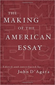 'The Making of the American Essay' Edited by John D'Agata image