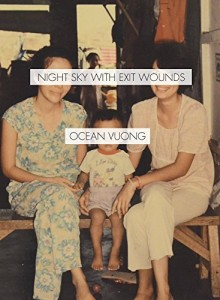 'Night Sky with Exit Wounds' by Ocean Vuong image