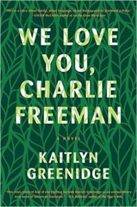 'We Love You, Charlie Freeman' by Kaitlyn Greenidge image