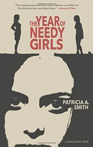 'The Year of Needy Girls' by Patricia A. Smith image