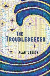 'The Troubleseeker' by Alan Lessik image
