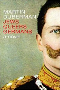 'Jews Queers Germans' by Martin Duberman image