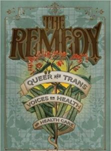 'The Remedy: Queer and Trans Voices on Health and Health Care' Edited by Zena Sharman image