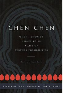 'When I Grow Up I Want to Be a List of Further Possibilities' by Chen Chen image