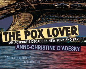 'The Pox Lover: An Activist's Decade in New York and Paris' by Anne-christine d'Adesky image