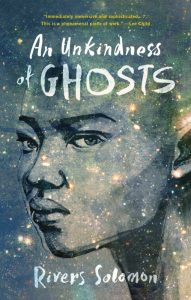 'An Unkindness of Ghosts' by River Solomon image
