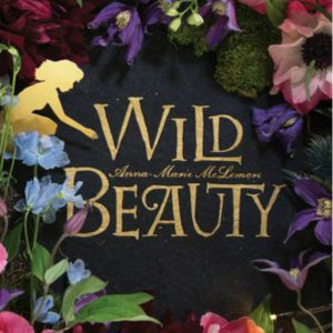 'Wild Beauty' by Anna-Marie McLemore image