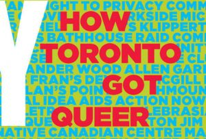 'Any Other Way: How Toronto Got Queer' image