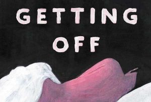 'Getting Off' by Erica Garza image