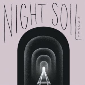 'Night Soil' by Dale Peck image