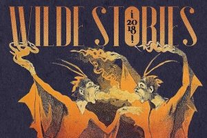 'Wilde Stories 2018: The Year's Best Gay Speculative Fiction' Edited by Steve Berman image