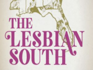 'The Lesbian South' by Jaime Harker image