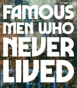 'Famous Men Who Never Lived' by K Chess image