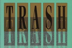 Revisiting Dorothy Allison's 'Trash' image
